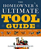 The Homeowner's Ultimate Tool Guide:…
