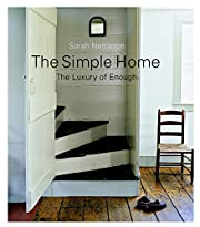 The Simple Home: The Luxury of Enough…