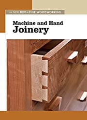 Machine and Hand Joinery (New Best of Fine…