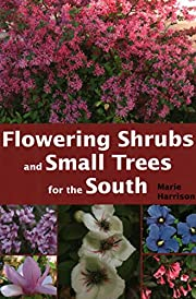 Flowering Shrubs and Small Trees for the…