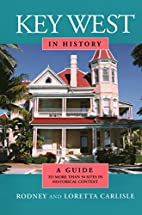 Key West in History by Rodney Carlisle