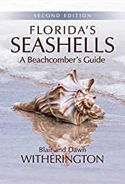 Florida's Seashells: A Beachcomber's Guide…