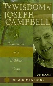 The Wisdom of Joseph Campbell: In…