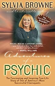 Adventures of a Psychic: A Fascinating and…
