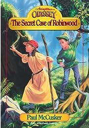 Secret Cave of Robinwood (Adventures in…