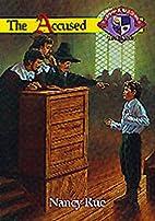 The Accused by Nancy N. Rue