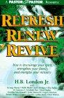 Refresh, Renew, Revive por H. London