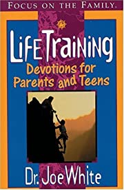 LifeTraining (Focus on the Family) por Joe…