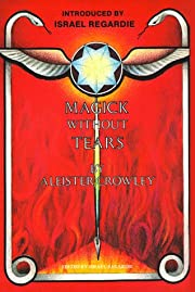 Magick Without Tears de Aleister Crowley