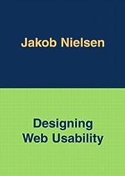 Designing Web Usability de Jakob Nielsen