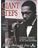 Giant steps : a player's guide to Coltrane's harmony for all instruments / by Walt Weiskopf and Ramon Ricker