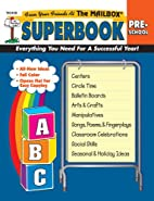 The Mailbox Superbook, Preschool: Your…