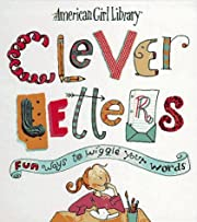 Clever Letters: Fun Ways to Wiggle Your…