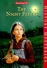 The Night Flyers (American Girl History…