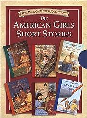 The American Girls Short Stories av Connie…