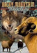Rocky Mountain Wildlife by…