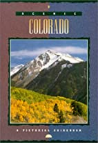 Colorado : A Pictorial Guidebook by…