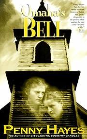 Omaha's Bell av Penny Hayes
