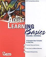 Adult Learning Basics (ASTD Training Basics…