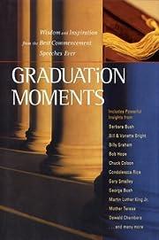 Graduation Moments: Widsom and Inspiration…