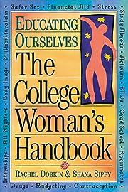The College Woman's Handbook (Educating…