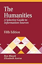The Humanities: A Selective Guide to…
