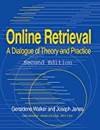 Online Retrieval: A Dialogue of Theory and…