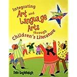 Integrating Art and Language Arts Through Children