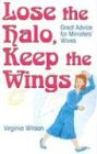 Lose the Halo, Keep the Wings: Great Advice…