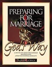 Preparing for Marriage God's Way av Wayne…