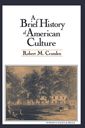 A Brief History of American Culture