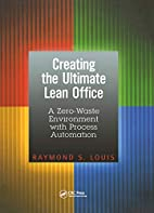 Creating the Ultimate Lean Office: A…