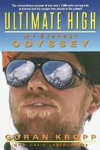 Ultimate High: My Everest Odyssey by Göran…