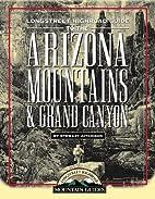 Longstreet Highroad Guide to the Arizona…