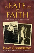 By fate or by faith : a personal story by…