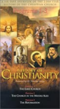 History of Christianity by Timothy George