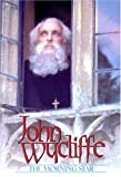 John Wycliffe : the morning star / a Gateway Films Vision Video release ; produced by Ken Curtis, Tony Tew ; directed by Tony Tew