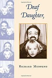 Deaf Daughter, Hearing Father por Richard…