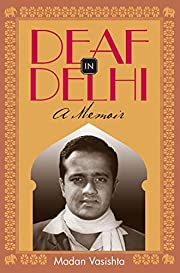 Deaf in Delhi: A Memoir (Deaf Lives Series,…
