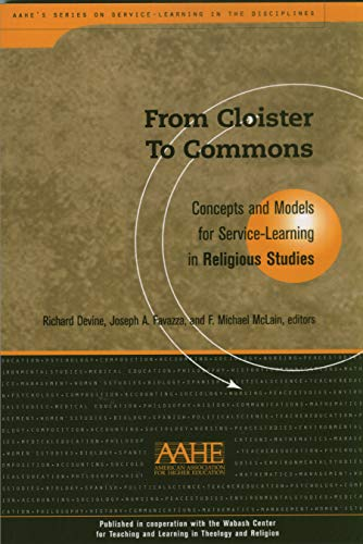 From Cloister To Commons: Concepts and Models for Service Learning in Religious Studies (Higher Education)