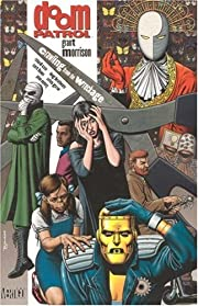 Doom Patrol, Book 1: Crawling From the…
