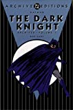 Batman: The Dark Knight - Archives, Volume 1 (Archive Editions (Graphic Novels)), Kane, Bob