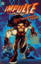 Impulse: Reckless Youth by Mark Waid