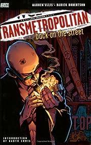 Transmetropolitan Vol 01: Back on the Street…