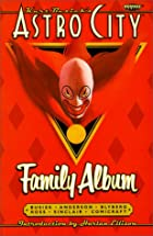 Kurt Busiek's Astro City: Family Album by…