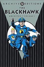 Blackhawk Archives, Vol. 1 – tekijä: Will…
