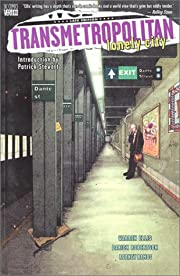 Transmetropolitan Vol. 5: Lonely City af…