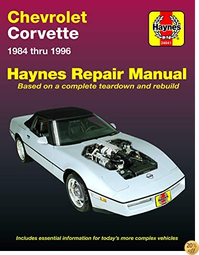 Chevrolet Corvette 1984 Thru 1996 by John Haynes ...