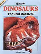 Dinosaurs: The Real Monsters (Highlights) by…