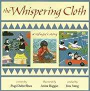 The Whispering Cloth: A Refugee's Story…